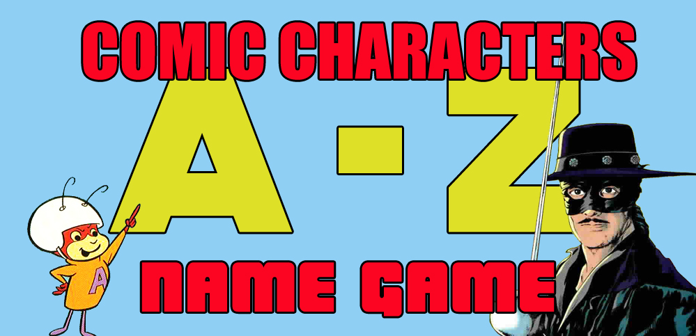 A-Z: Comic character names game