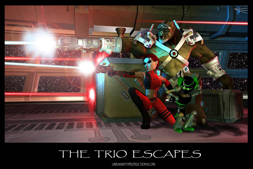 The Trio Escapes!