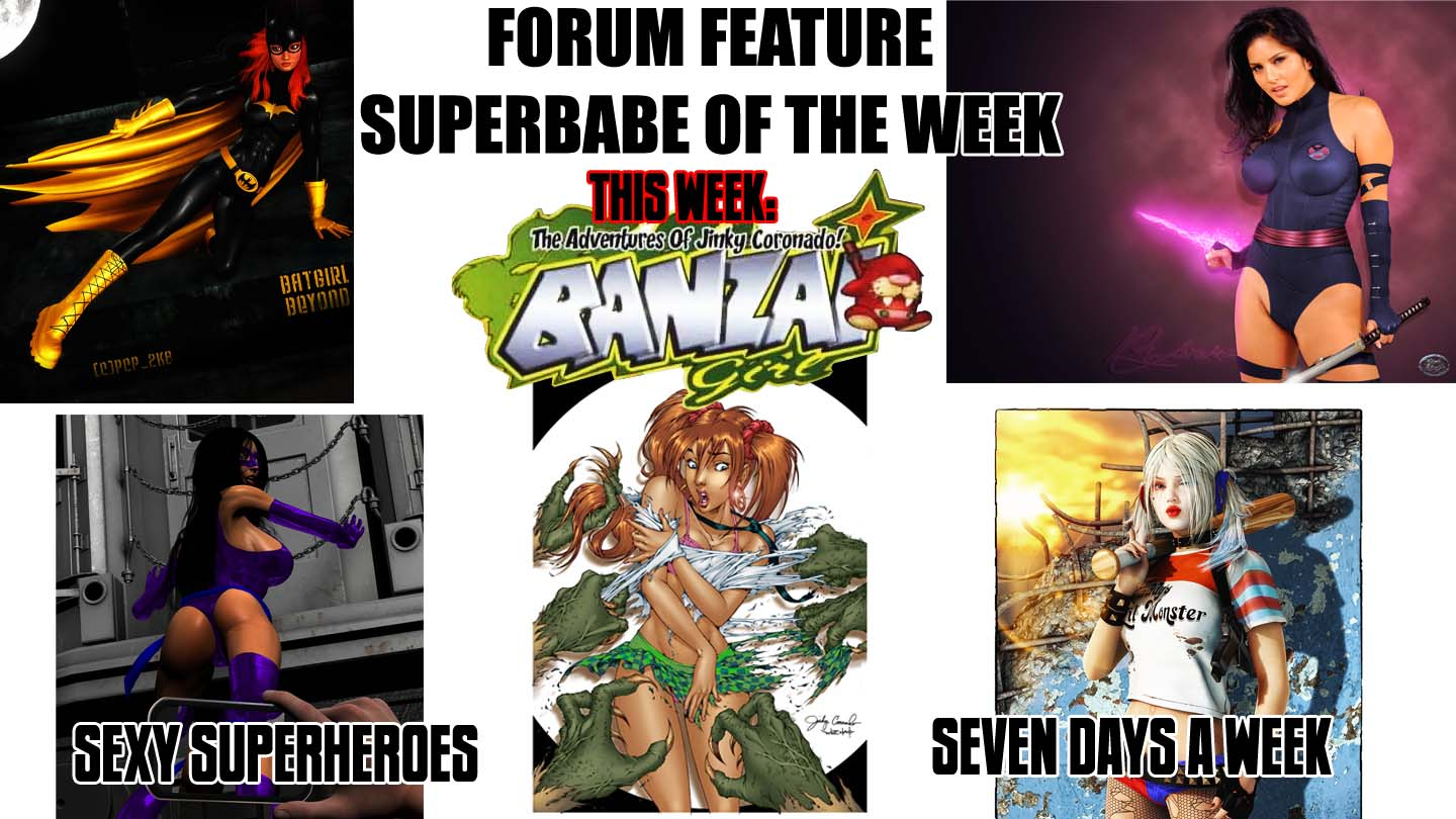 Superbabe of the Week: Banzai Girl
