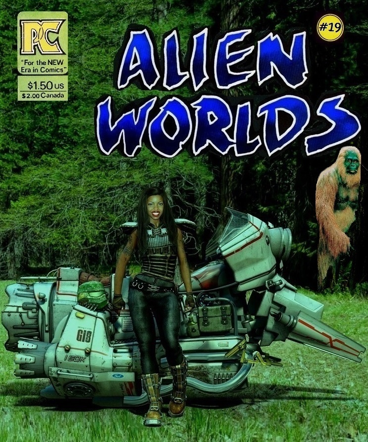 "Alien Worlds #19  ""Ridin Aboreal World"""