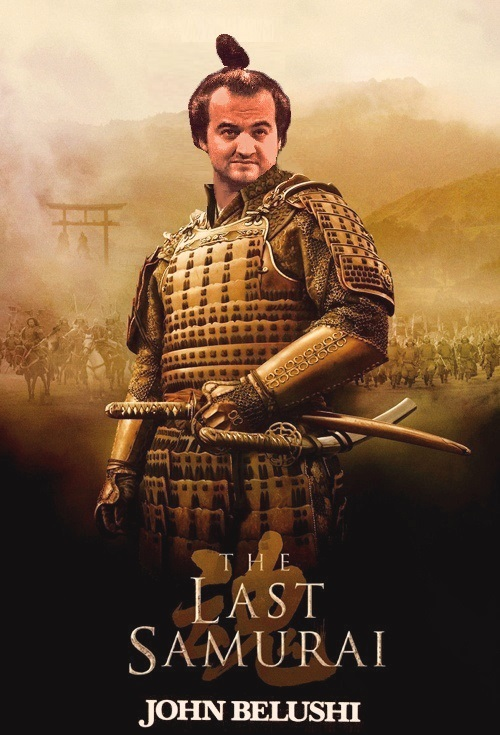 "DDNN John Belushi in ""The Last Samurai"""