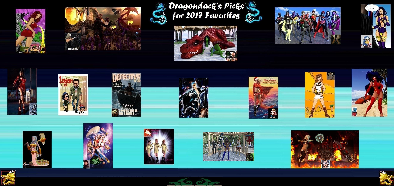 Dragondack's Pick's for 2017 Favorites! ... (REDUX)