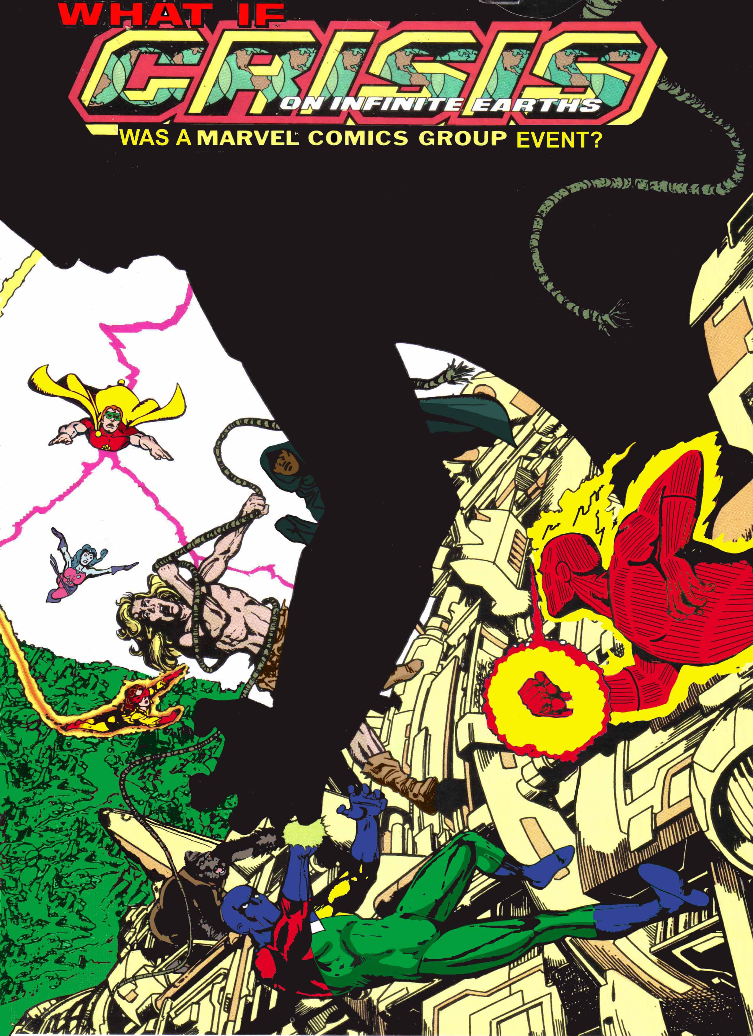 Coming Soon: What If... Crisis on Infinite Earths was a Marvel Comics Group Event? Book 2