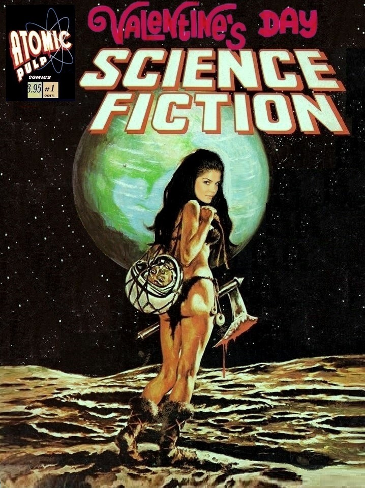 BAD Valentine: Valientine's Day Science Fiction #1