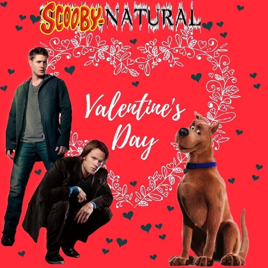 BAD Valentine:  Scooby-Natural