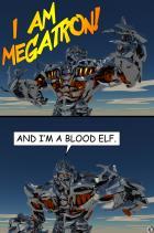 W.O.W IT'S MEGATRON!