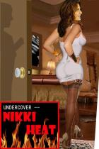Nikki Heat - Girl Undercover