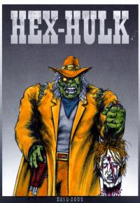 2008 - GM Amalgam Draw-Off: Hex-Hulk