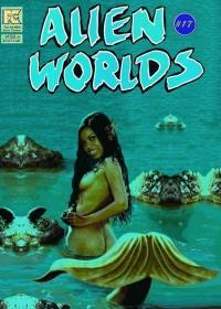 "Alien Worlds *17  ""Waterworld"" Redux"