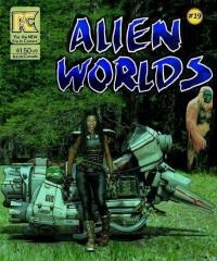 "Alien Worlds #19  ""Ridin Aboreal World"""