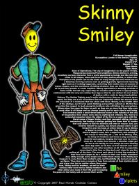 Skinny Smiley