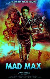 """DDNN John Belushi is """"Mad Max"""""""