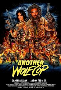 "DDNN Jason Momoa ""Another Wolfcop"""