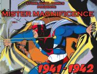 Mister Magnificence Reprints (1941-1942)