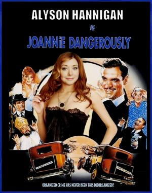 DDJJ: 'Joannie Dangerously' is Alyson Hannigan