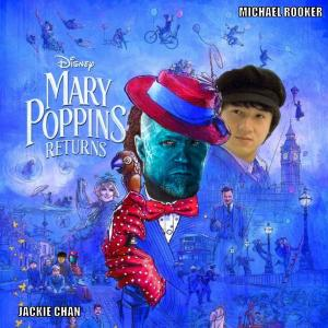 DDJJ :'Mary Poppins Returns' with Jackie Chan & Michael Rooker