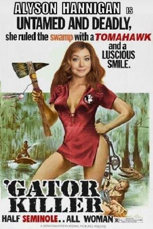 DDJJ: 'Gator Killer' is Alyson Hannigan