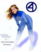 Jennifer Anniston as the Invisible Woman