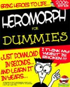 Heromorph for Dummies...