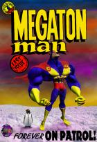 """The Final Issue"" of Megaton Man"