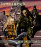 Darkness & Magik