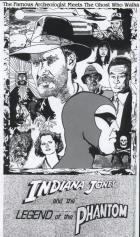 Indiana Jones and the Legend of the Phantom