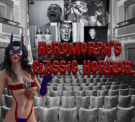Heromorph's Classic Horror